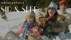 Sip and Sled at Rove! @ Rove Estate Vineyard & Winery