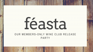 Féasta - Rove Nation Pick-Up Party @ Rove Estate Vineyard & Winery