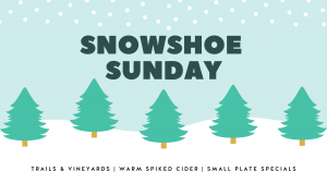 Snowshoe Sundays! @ Rove Estate Vineyard & Winery
